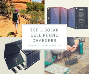 Top 5 Solar Powered Cell Phone Chargers