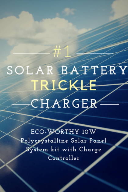 Top Solar Trickle Chargers